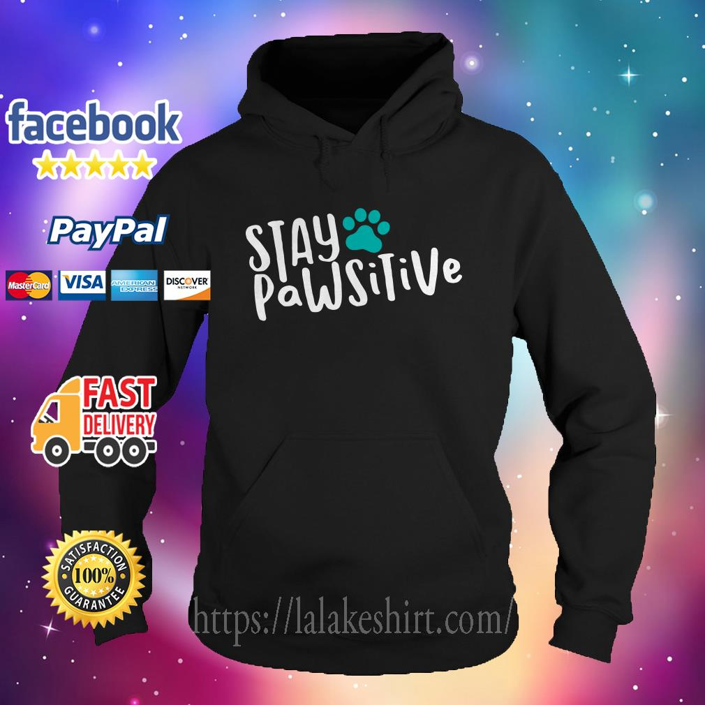 Official Stay pawsitive Hoodie