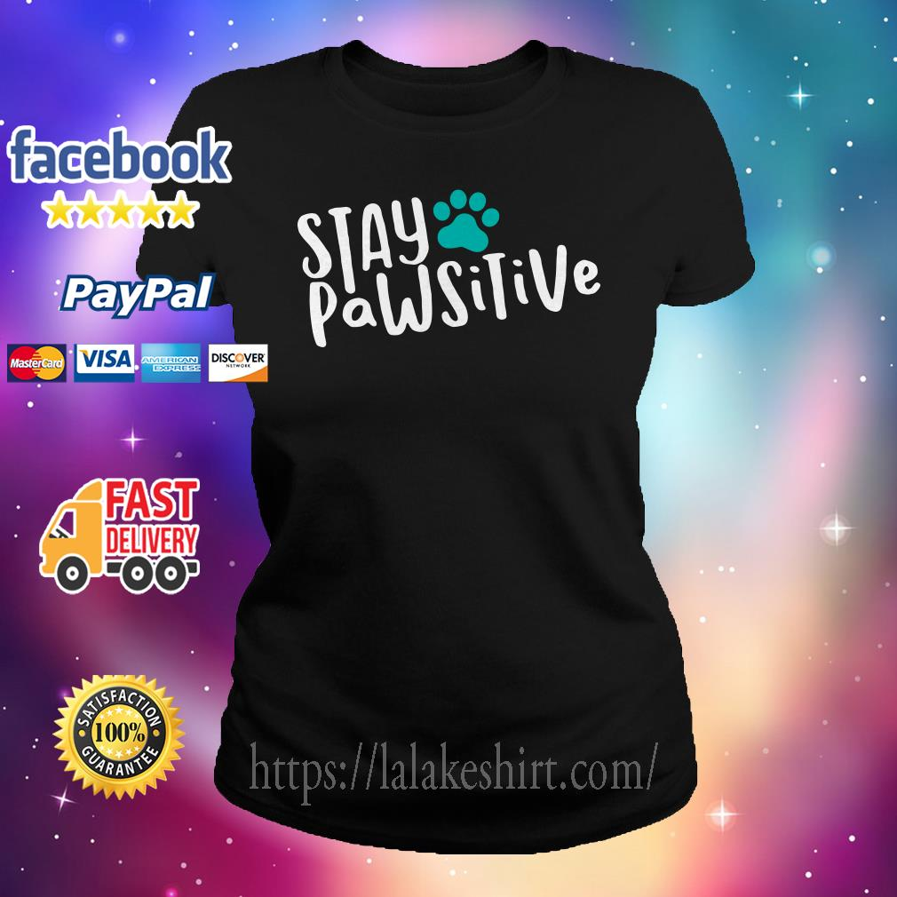 Official Stay pawsitive Ladies tee