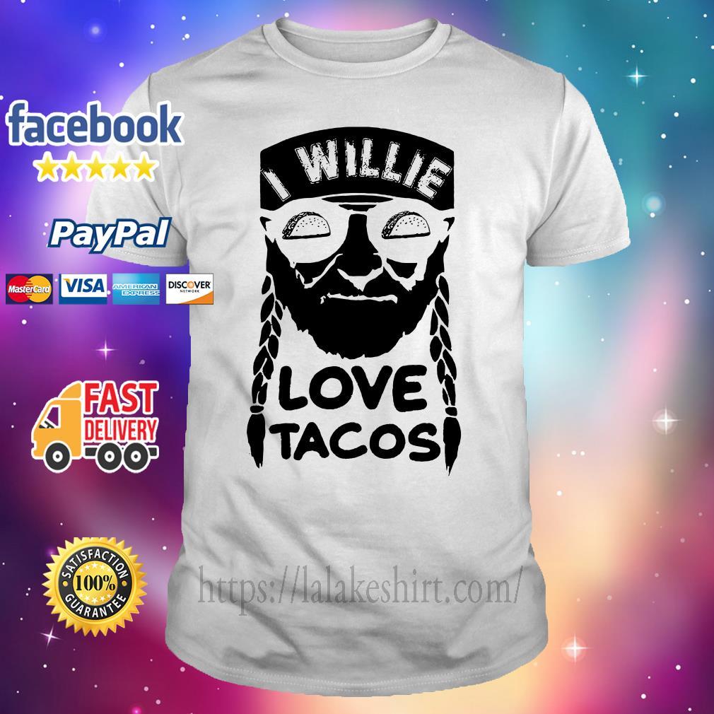 I willie love tacos shirt