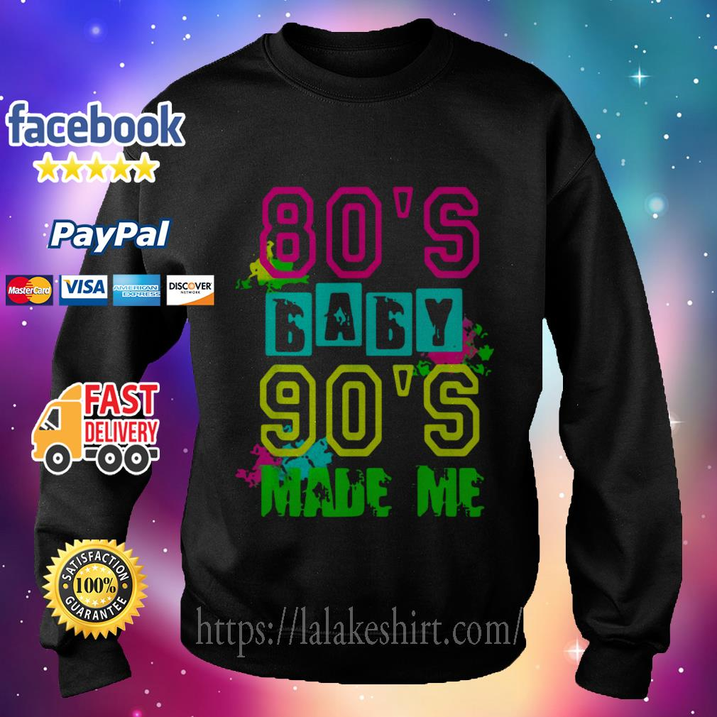 80s Baby 90s Made Me Vintage Retro Sweater