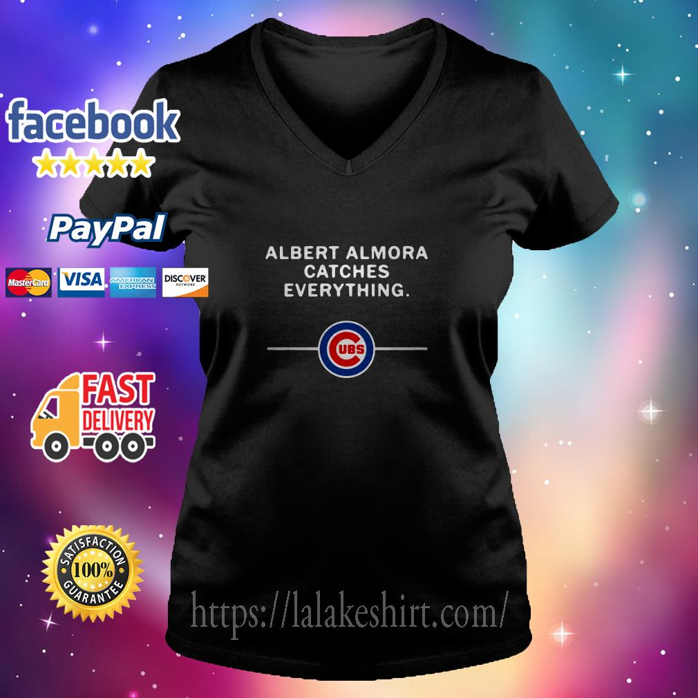 Albert Almora catches everything Chicago Cubs v neck t shirt