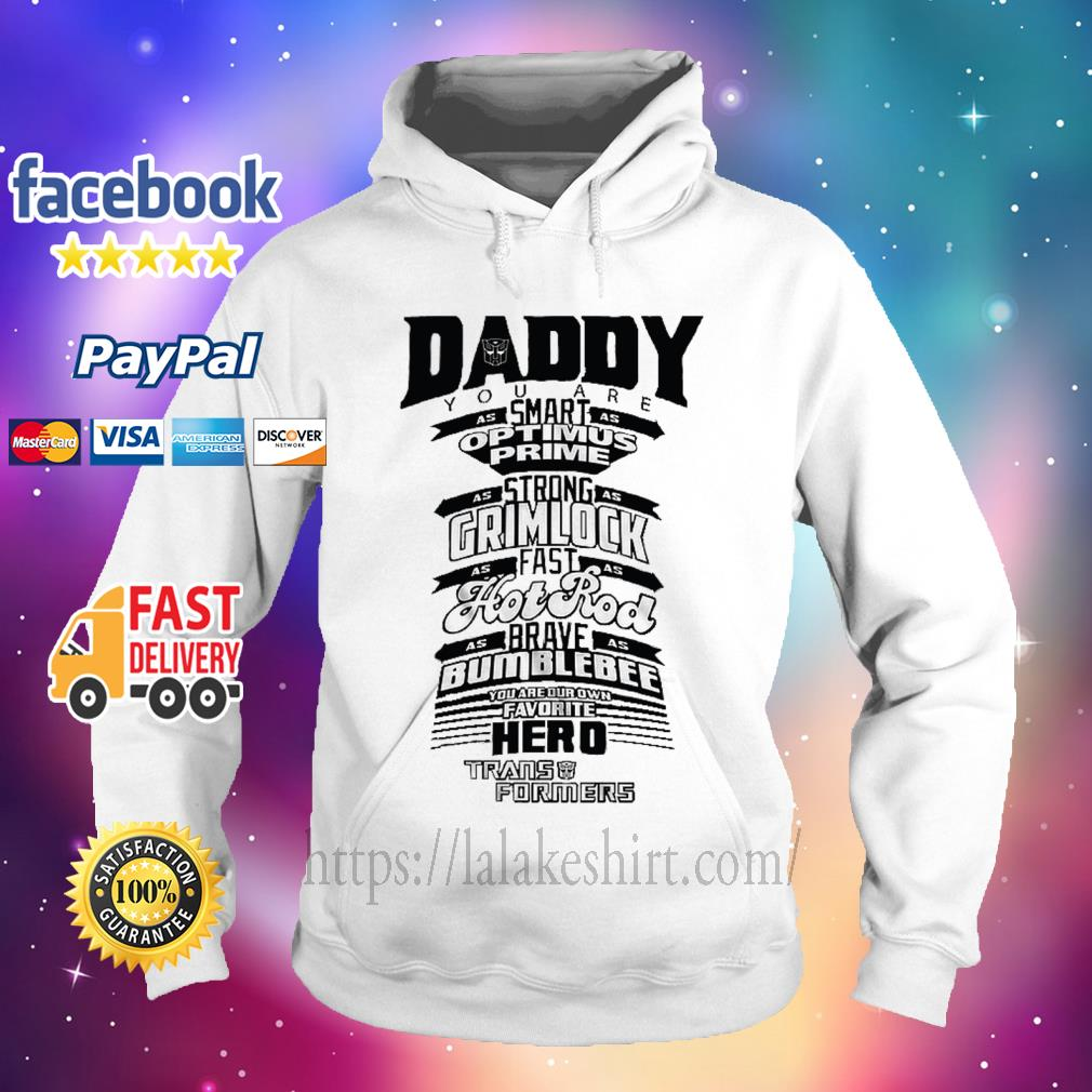 Daddy Youre Our Own Favorite Hero Funny Dad Birthday hoodie