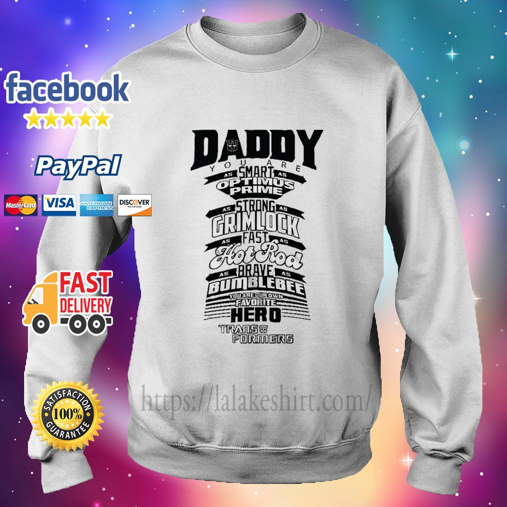 Daddy Youre Our Own Favorite Hero Funny Dad Birthday sweater