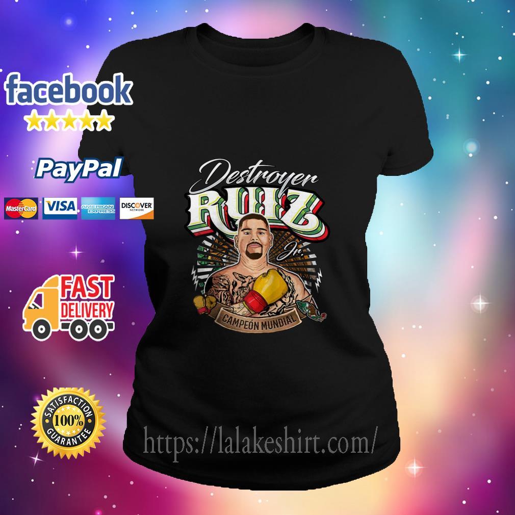 Destroyer Ruiz Jr world champion ladies tee