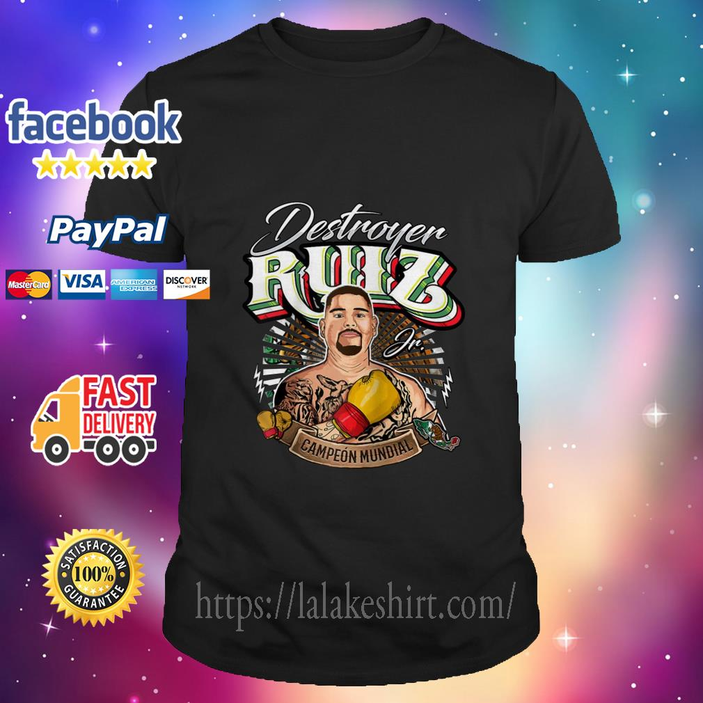 Destroyer Ruiz Jr world champion shirt