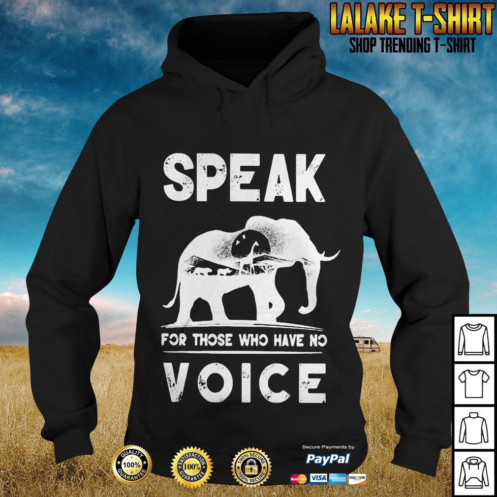 Elephant speak for those who no voice shirt