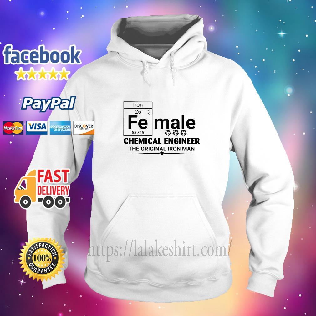 Female chemical engineer the original iron man hoodie