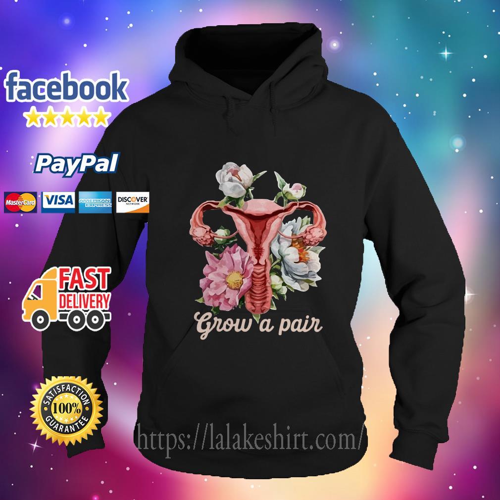 Grow a pair hoodie