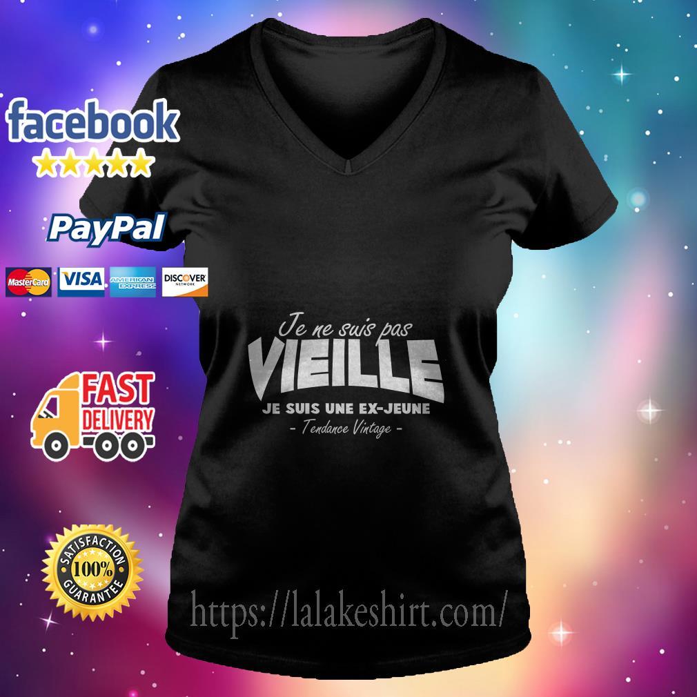 Je Ne Suis Pas Vieille Je Suis Une Ex Jeune Tendance Vintage v neck t shirt