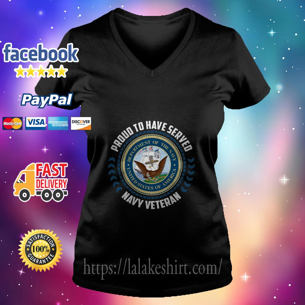 Proud to have served navy veteran V neck T-shirt
