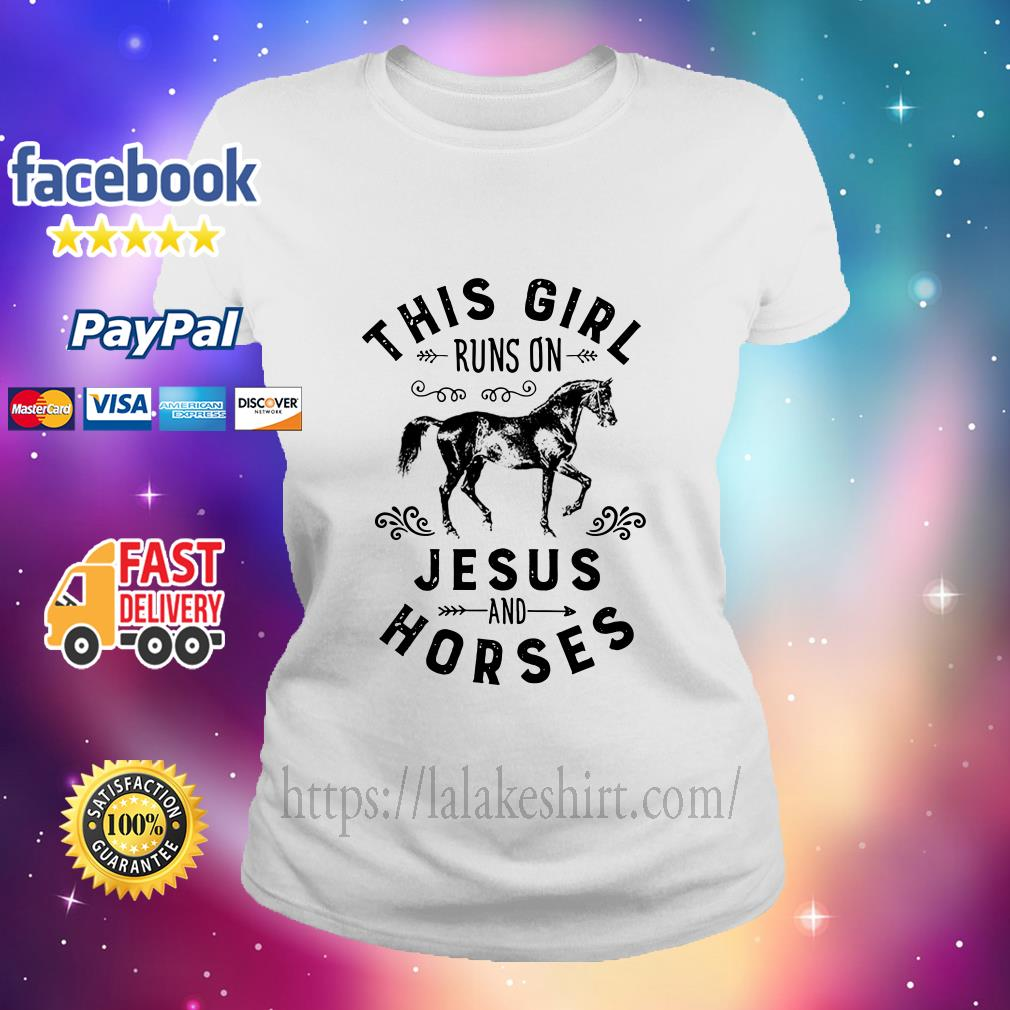 This Girl-Runs On Jesus And Horses ladies tee