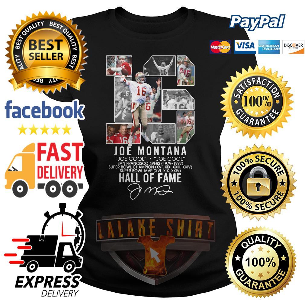 16 Joe Montana Joe cool San Francisco 49ers 1979 1992 Hall of fame ladies tee