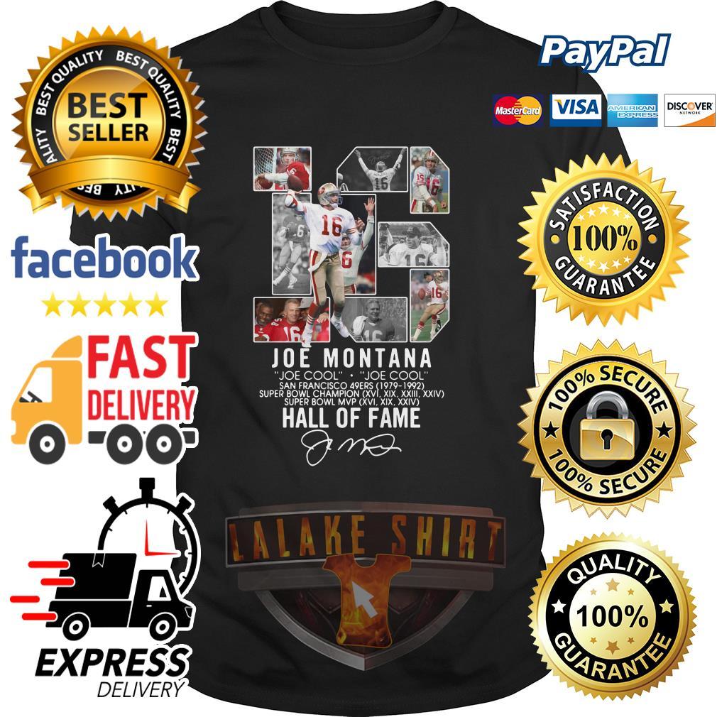 16 Joe Montana Joe cool San Francisco 49ers 1979 1992 Hall of fame shirt