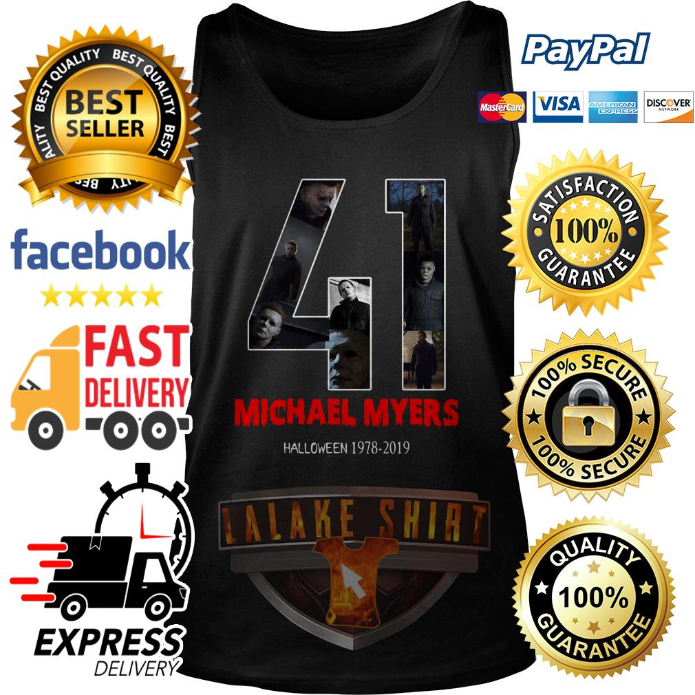 41 years of Michael Myers Halloween 1978 2019 tank top