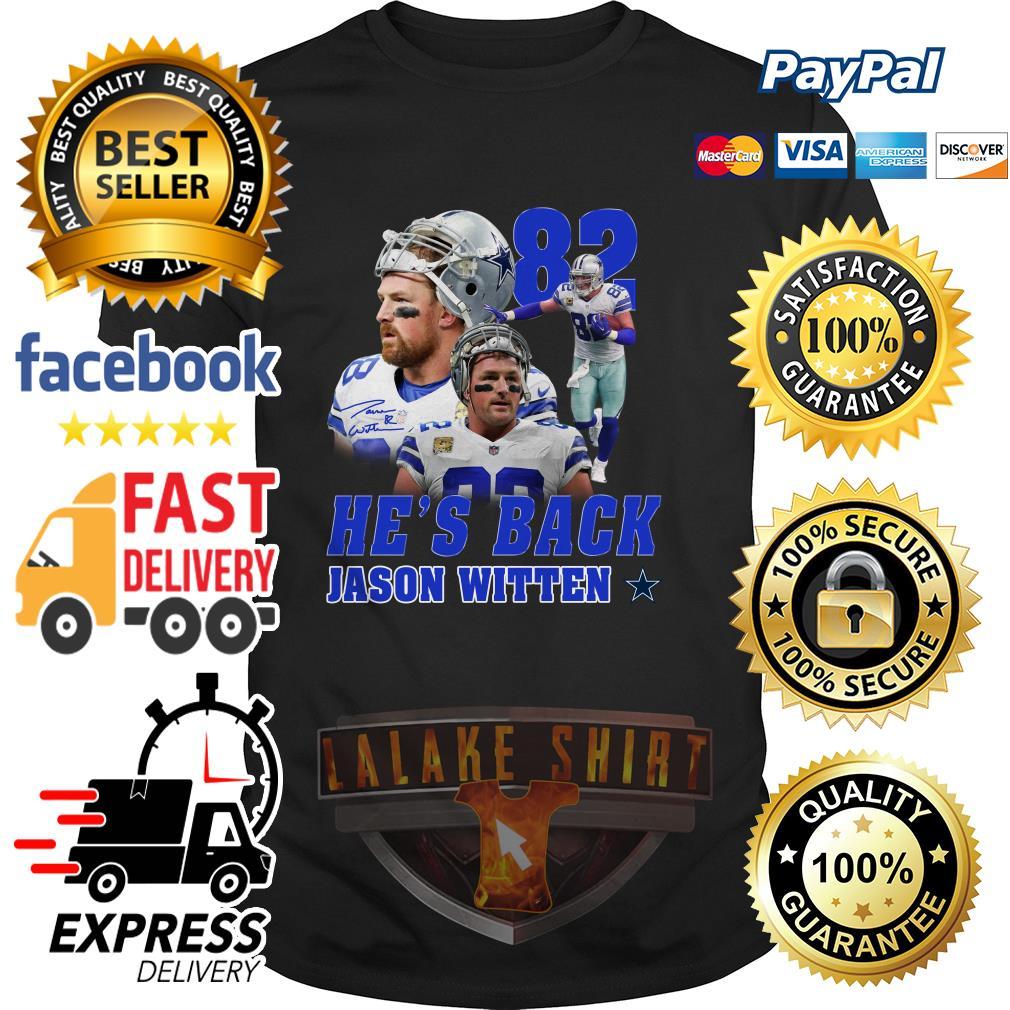 82 He's back Jason Witten Dallas Cowboy shirt