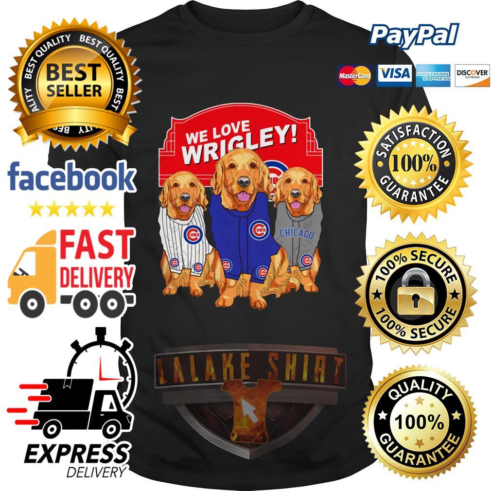 Chicago Cubs Golden Retriever We Love Wrigley shirt