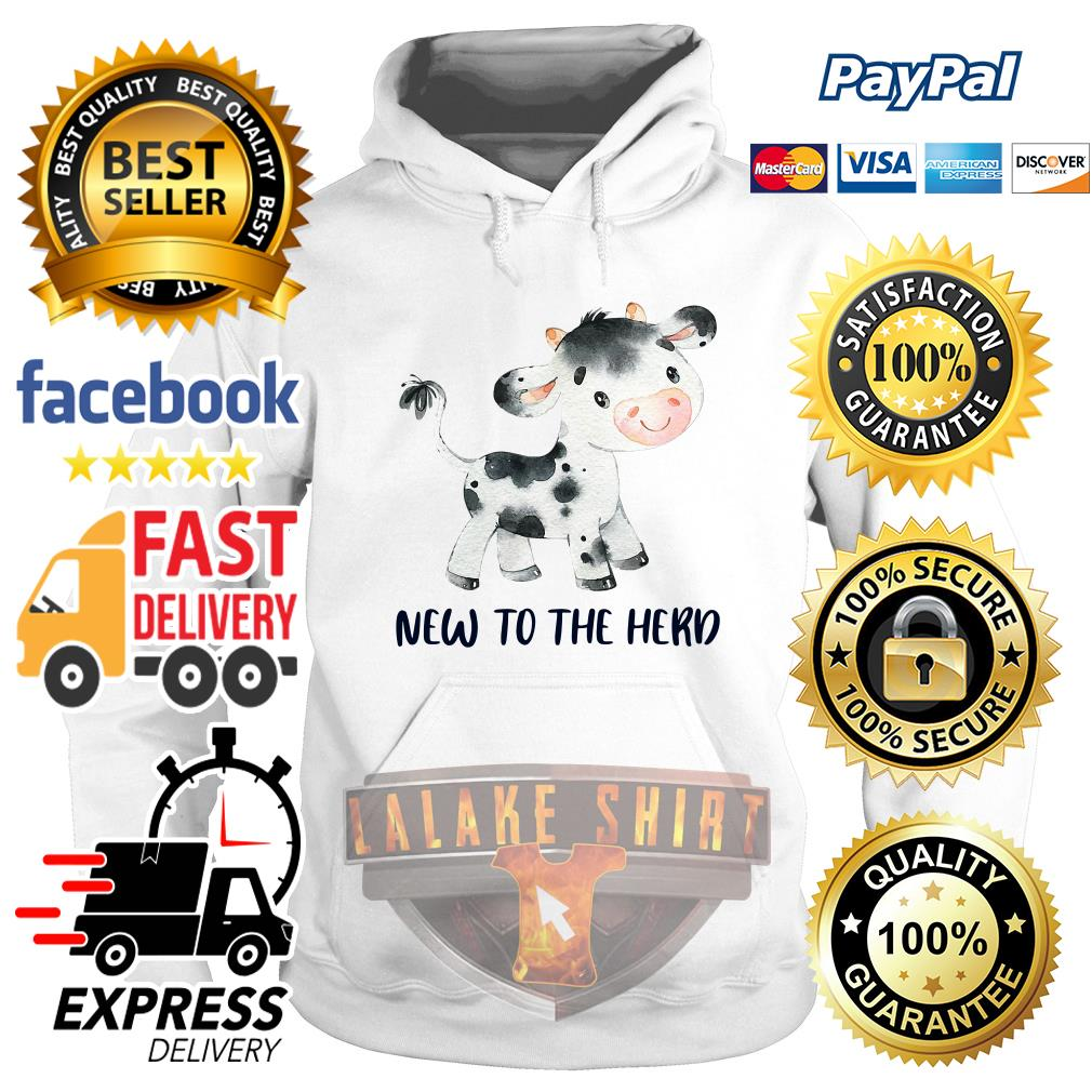 Cow new to the herd hoodie