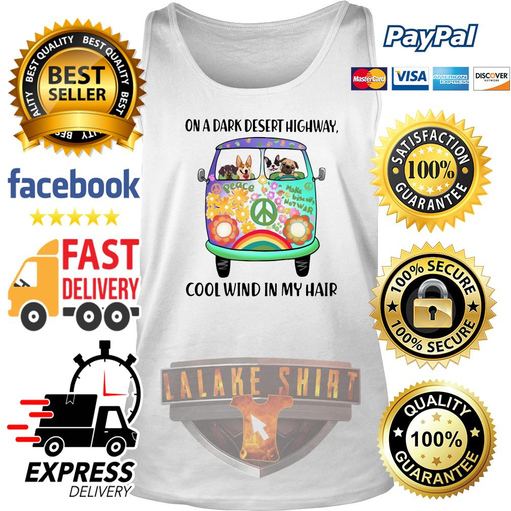 Dogs and Hippie bus on a dark desert highway cool wind in my hair tank top