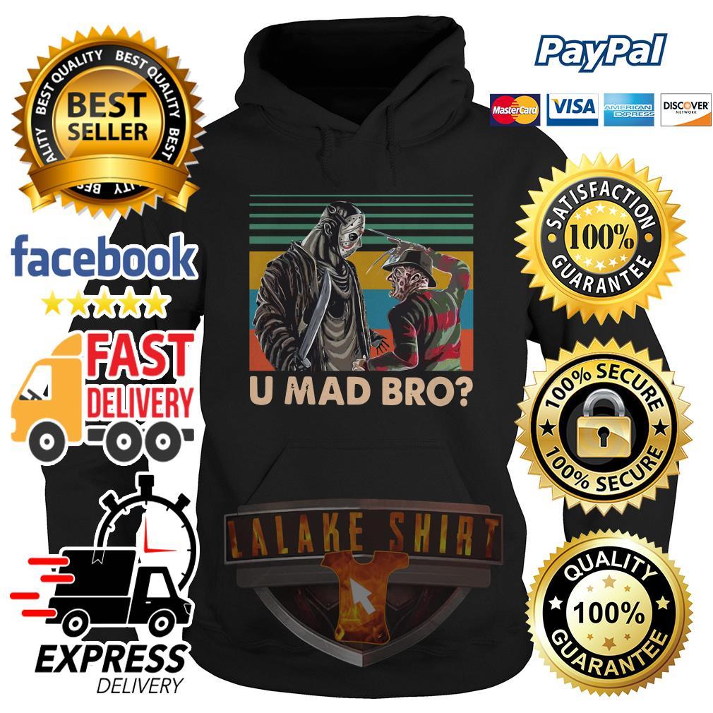 Freddy Krueger and Jason Voorhees U Mad Bro Vintage hoodie