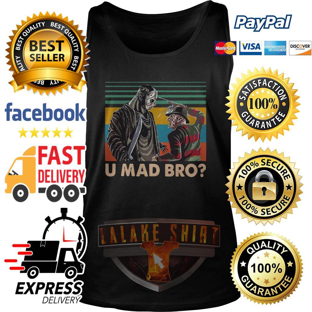 Freddy Krueger and Jason Voorhees U Mad Bro Vintage tank top