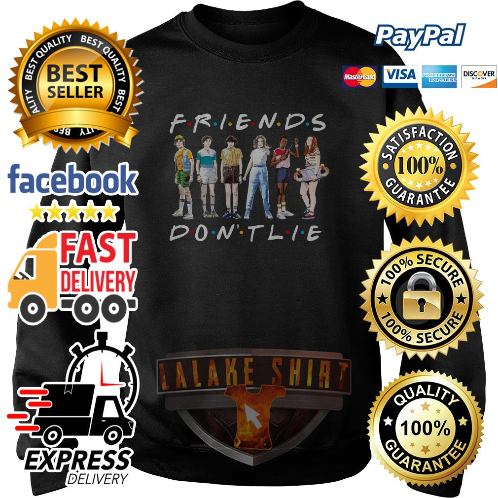 Friends TV show Stranger Things 3 friends don't lie sweater