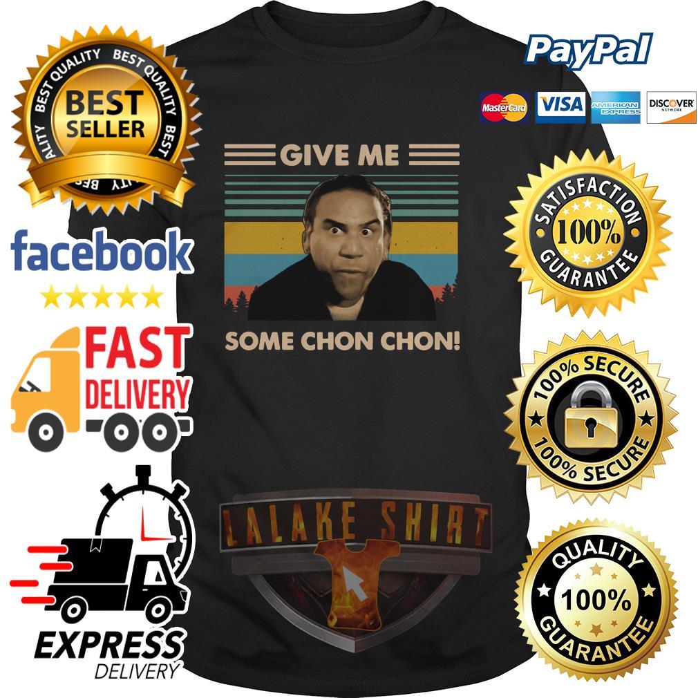 Give me some Chon-Chon vintage shirt