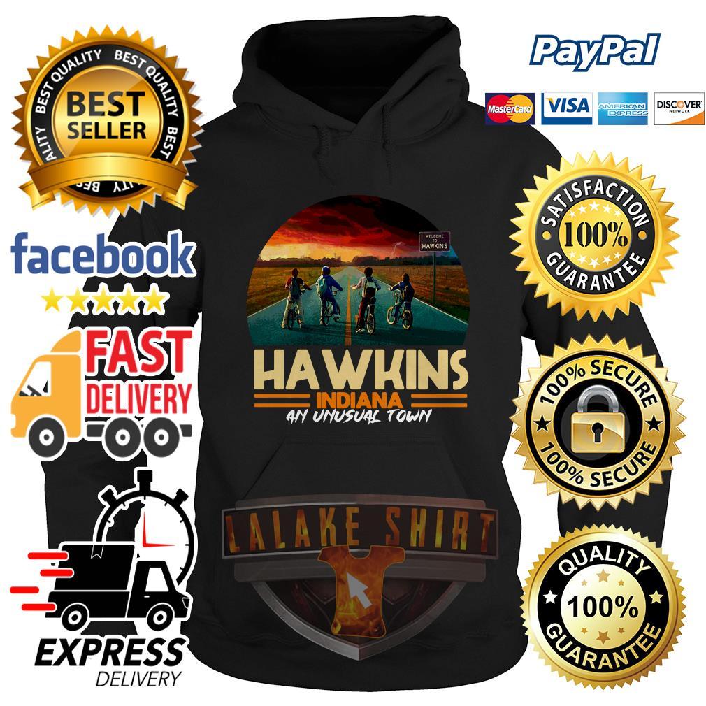 Hawkins indiana an unusual town Stranger Things hoodie