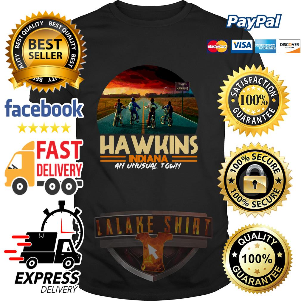 Hawkins indiana an unusual town Stranger Things shirt
