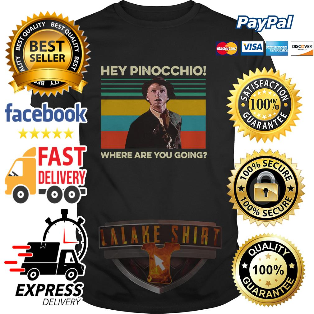 Hey Pinocchio where are you going vintage shirt