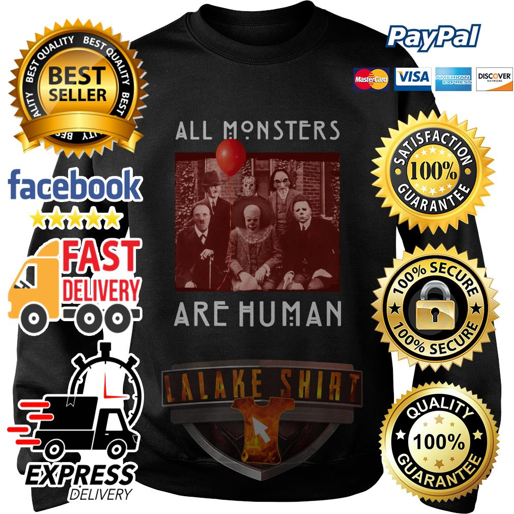 Horror Halloween All Monsters Are Human sweater