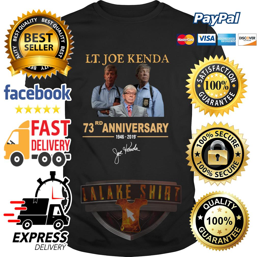 LT Joe Kenda 73rd Anniversary shirt