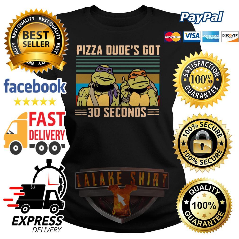 Ninja Turtles Pizza dude's got 30 seconds vintage ladies tee