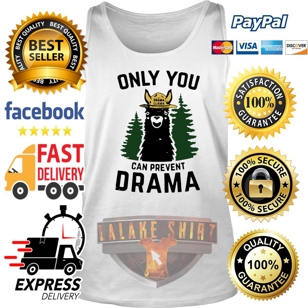 Only you Drama Llama can prevent Drama tank top