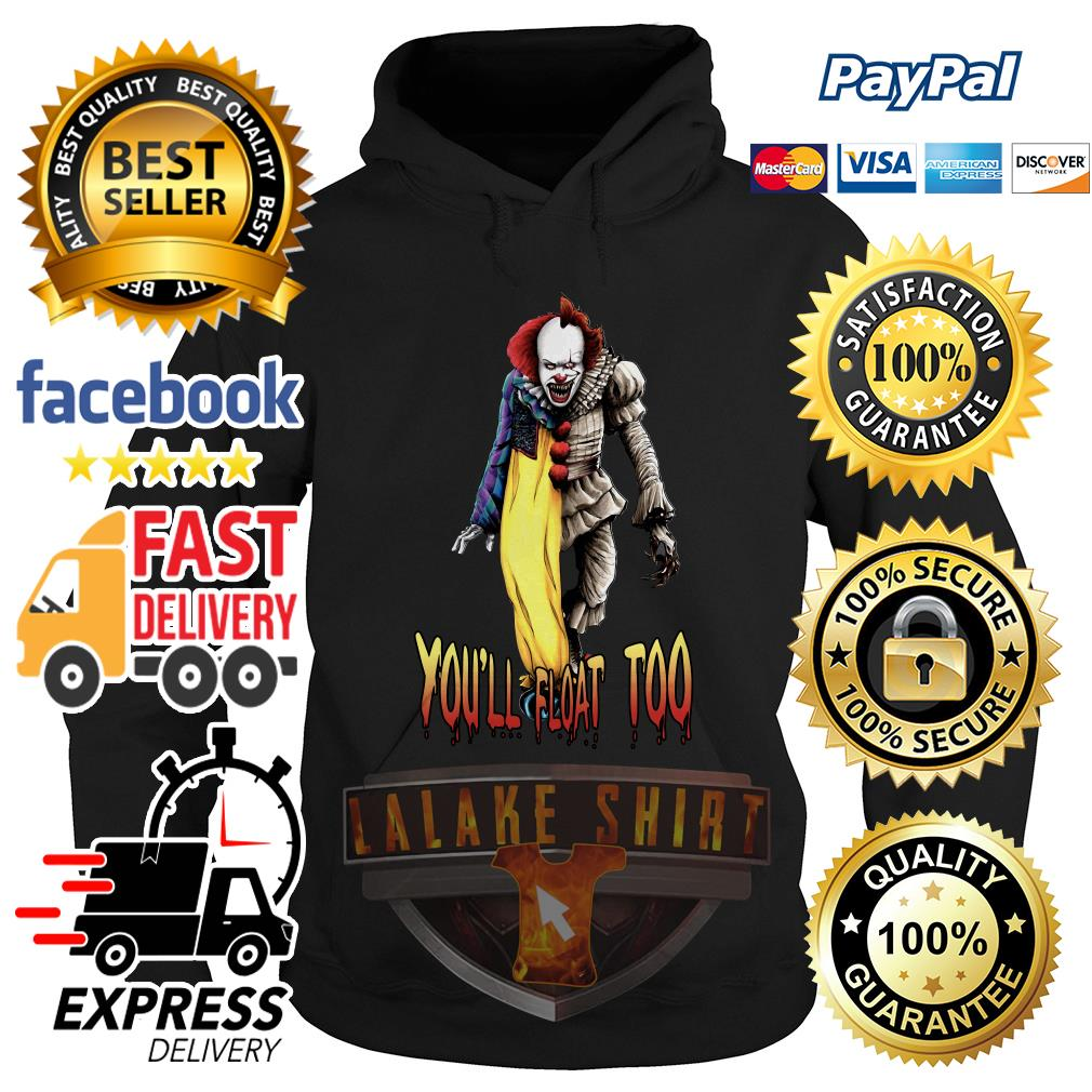 Pennywise you_ll float too hoodie