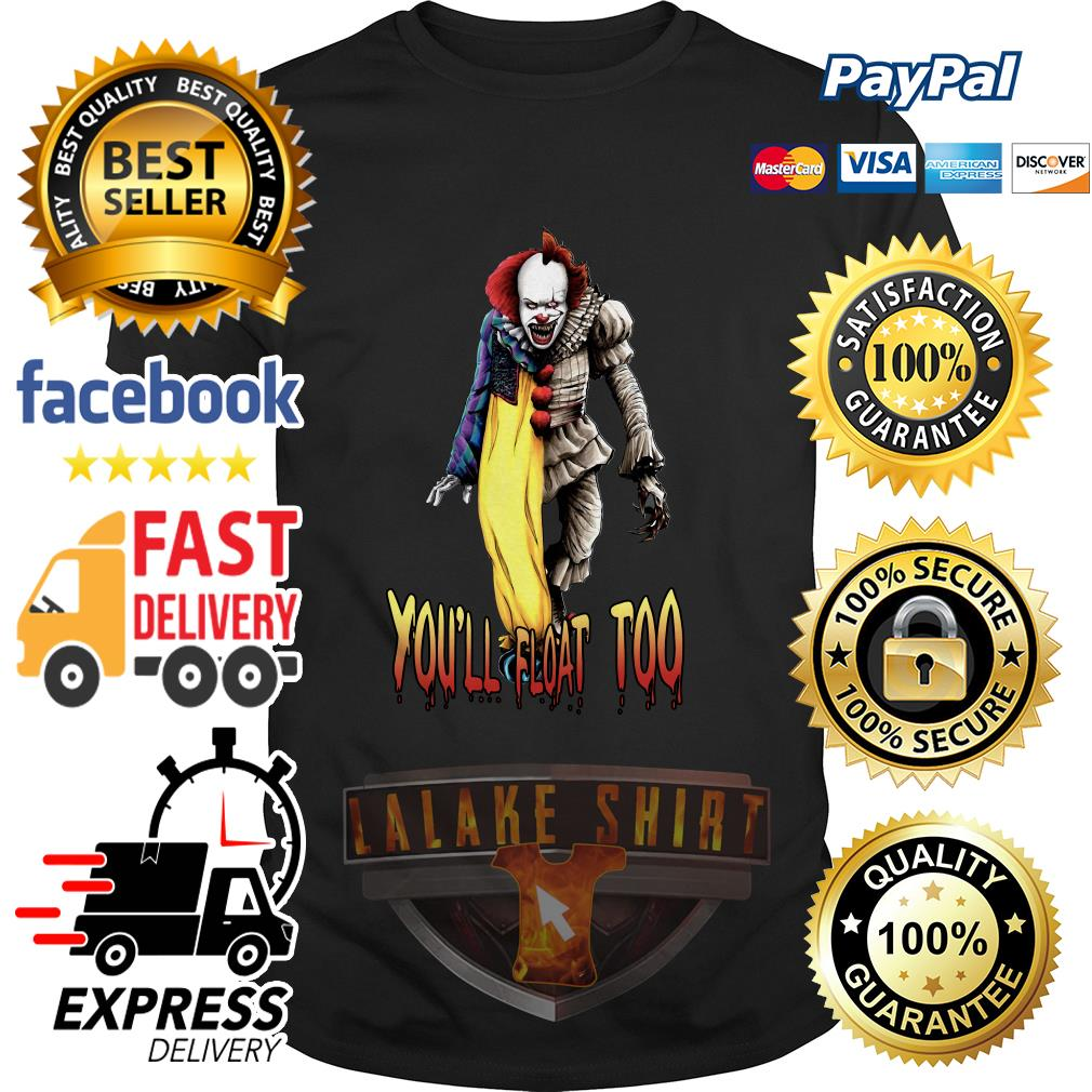 Pennywise you_ll float too shirt
