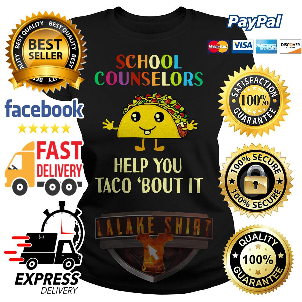 School counselors help you Taco'bout it ladies tee