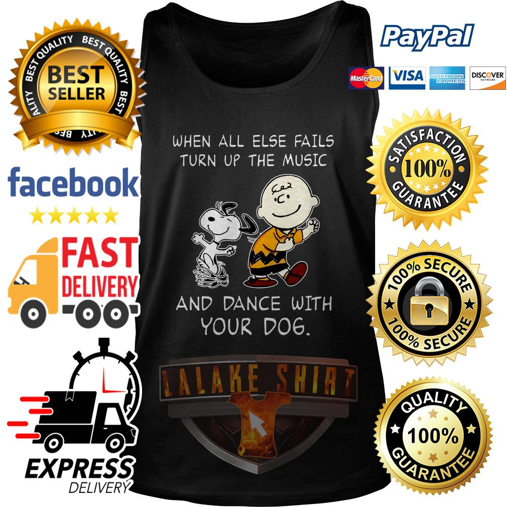 Snoopy and Charlie Brown When all else fails turn up the music and dance with your dog tank top