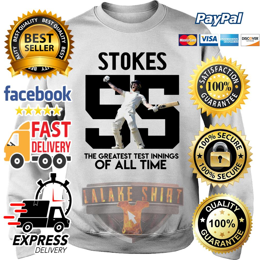 Stokes 55 the greatest test innings of all time sweater