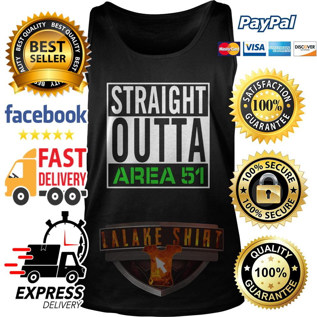 Straight outta Area 51 tank top