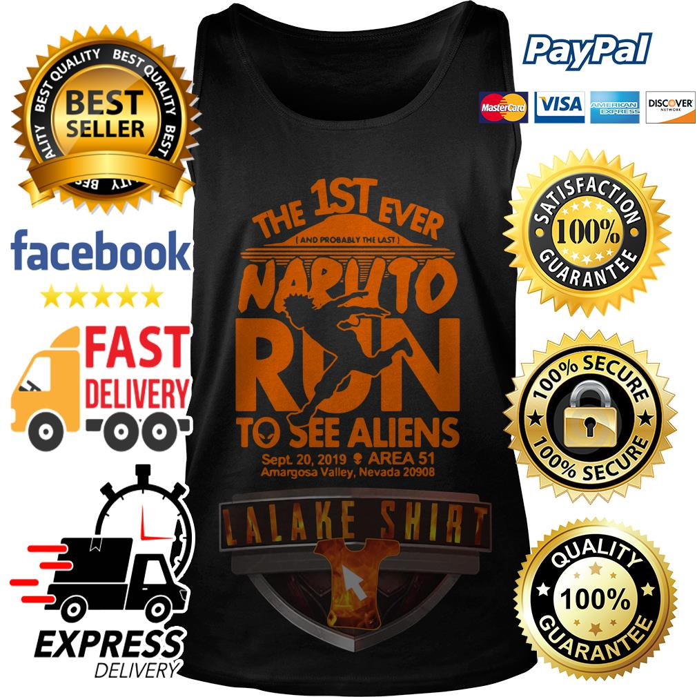 The 1ST ever Naruto run to see Aliens sept 20 2019 Area 51 tank top