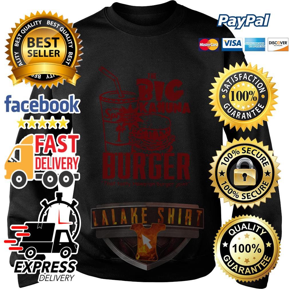 The big Kahuna Burger that tasty Hawaiian burger joint sweater