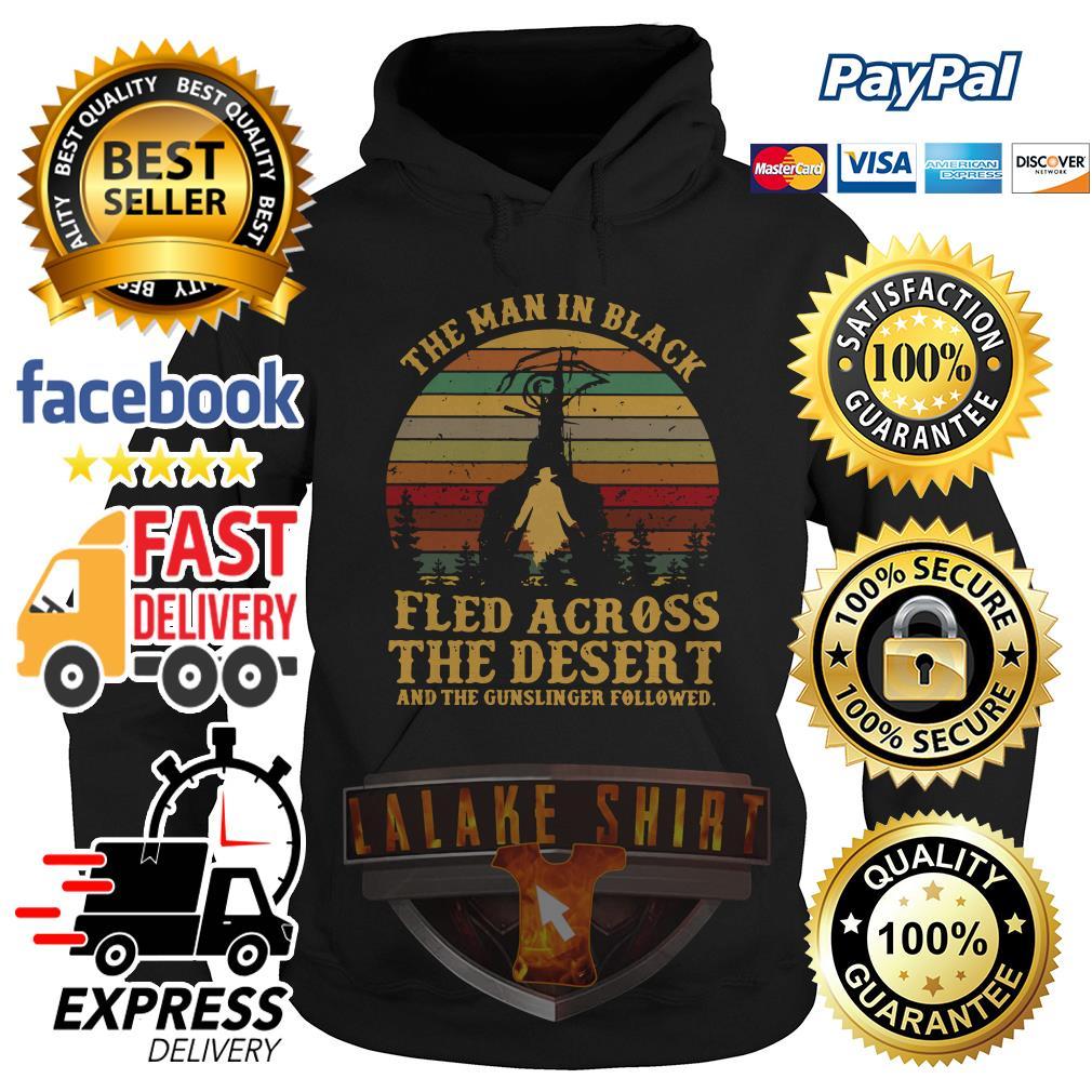 The man in black fled across the desert and the gunslinger followed hoodie