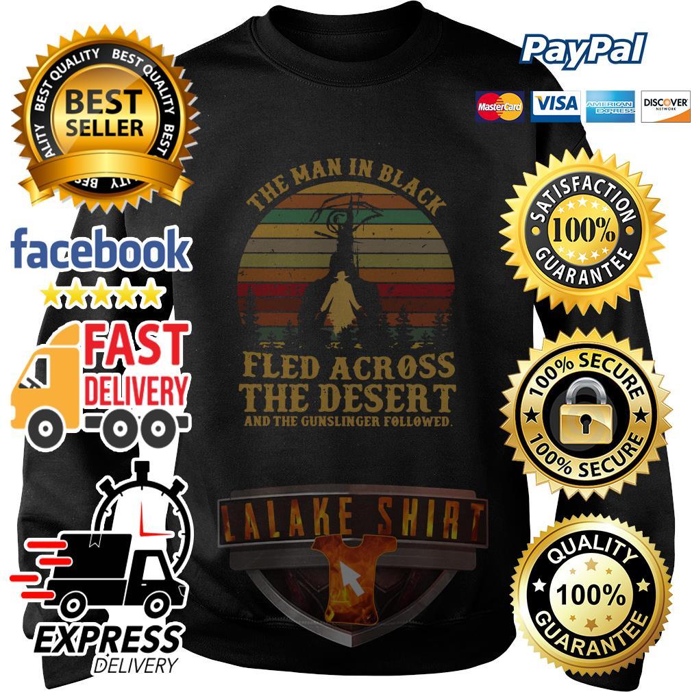 The man in black fled across the desert and the gunslinger followed sweater