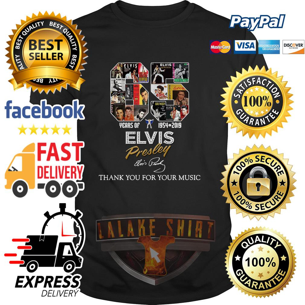 65 years of 1954 2019 Elvis Presley thank you for your music shirt