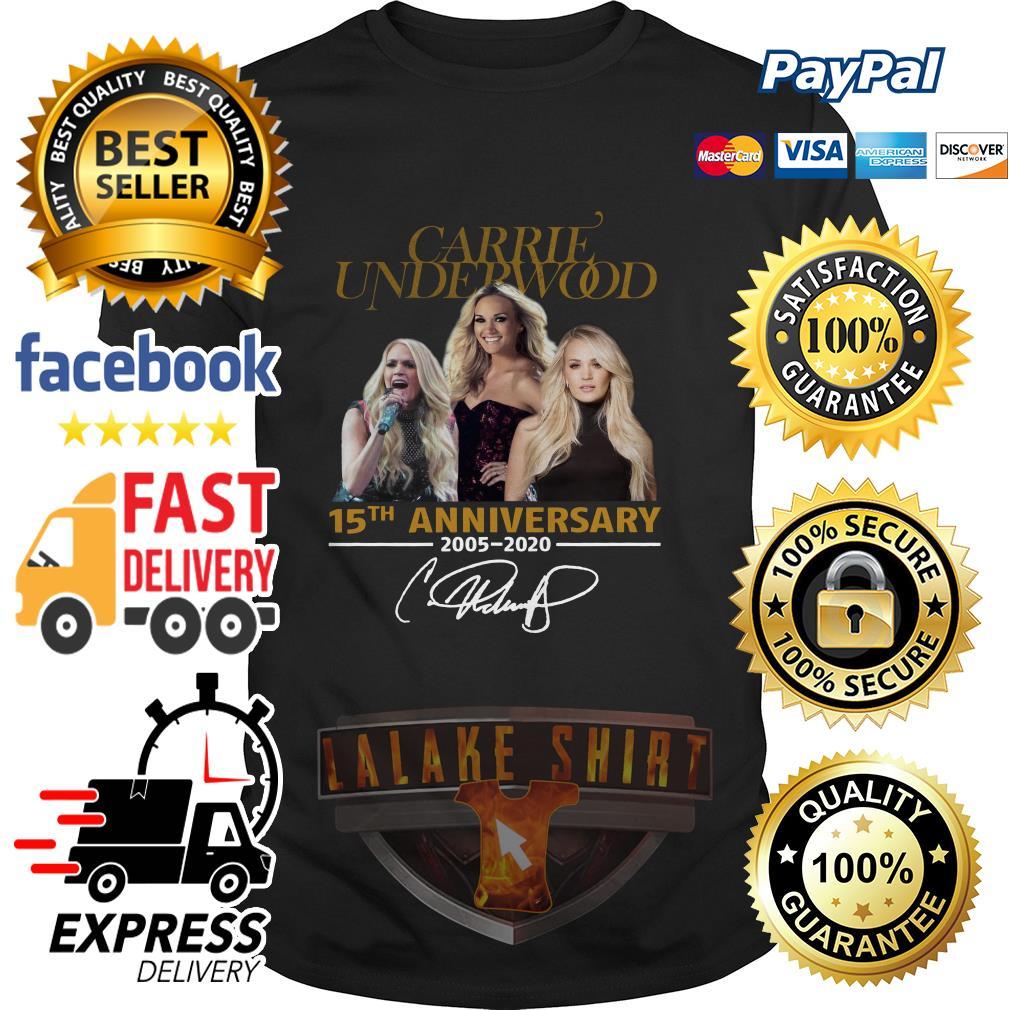 Carrie Underwood 15th anniversary 2005 2020 signature shirt