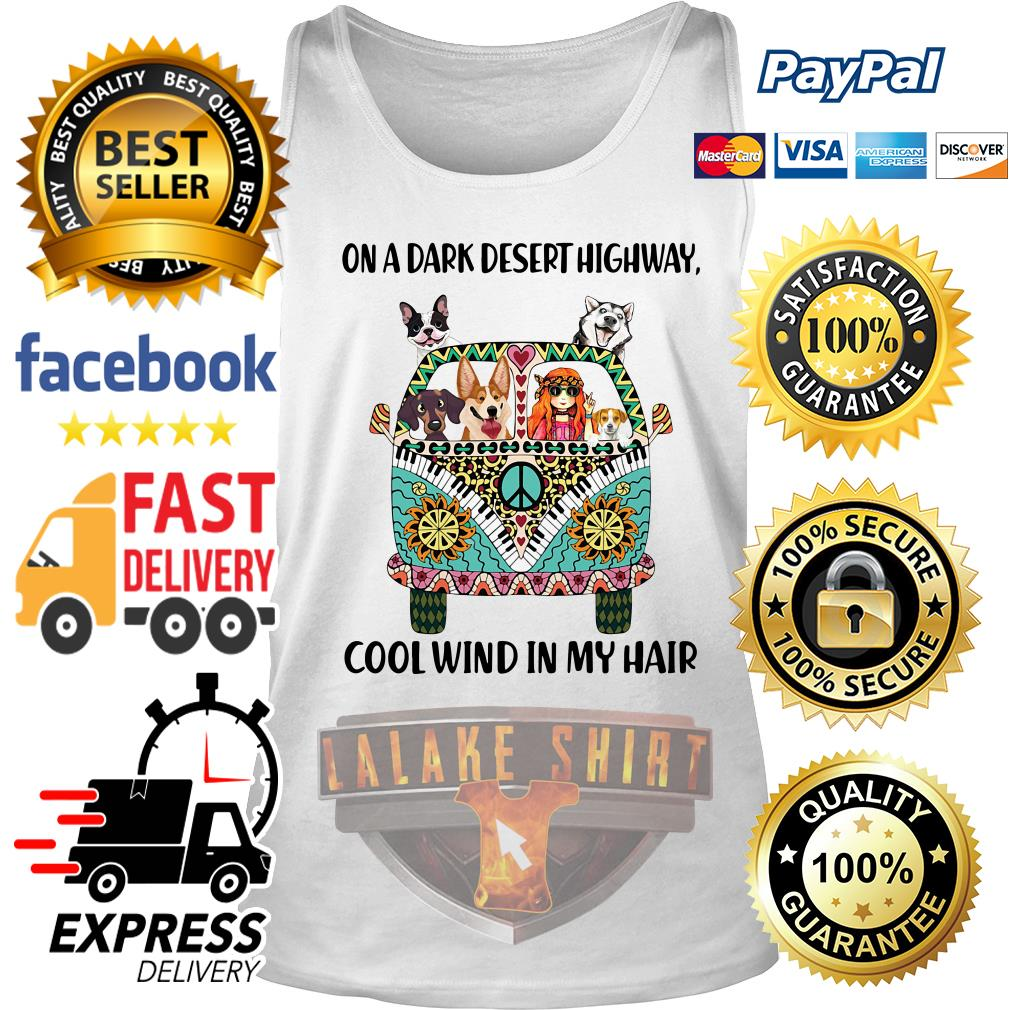 Dogs and Hippie girl On a dark desert highway cool wind in my hair Tank Top