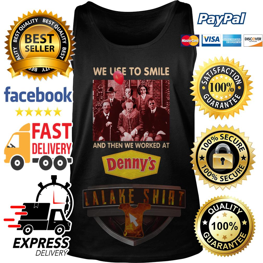Horror character movie we use to smile and then we worked at Denny's tank top