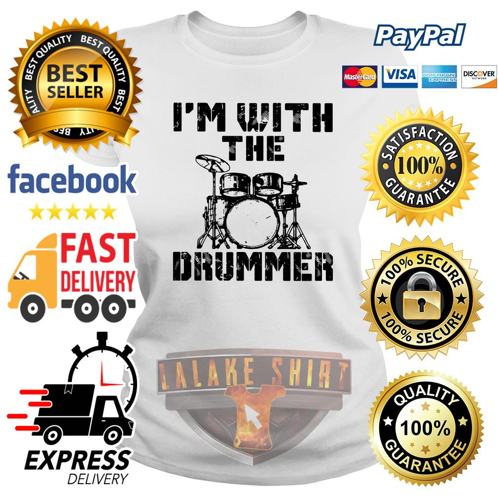 I'm with the Drummer ladies tee