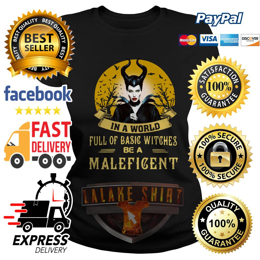 In a world full of basic witches be Maleficent Ladies Tee
