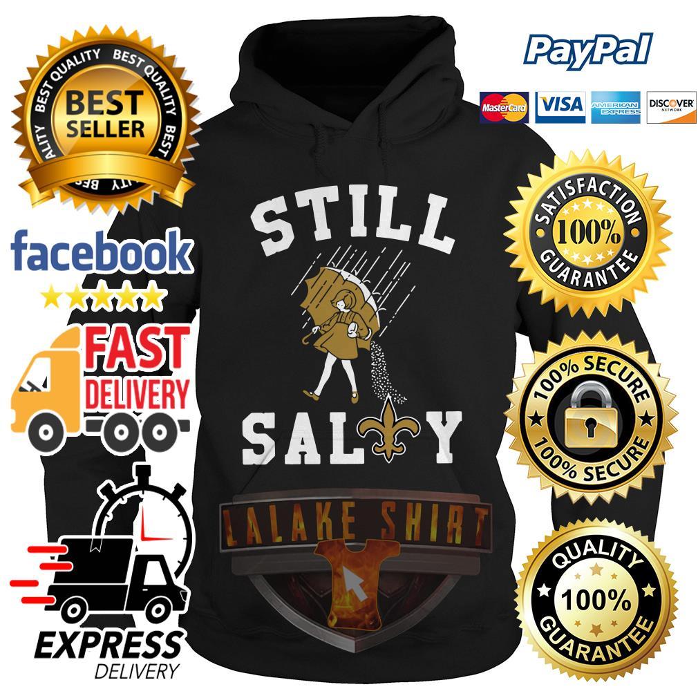 New Orleans Saints Still Sally hoodie